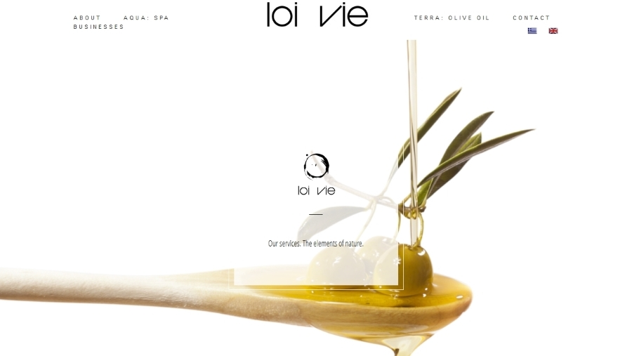 Loi Vie, Spa and Olive Oil
